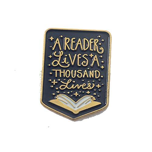 HFKDJ Brosche Inspirierende Pins Sammlung Emaille Pin Zitat Anstecknadel Art Brave Broschen Buch Liebhaber Geschenke, Stil 4 -