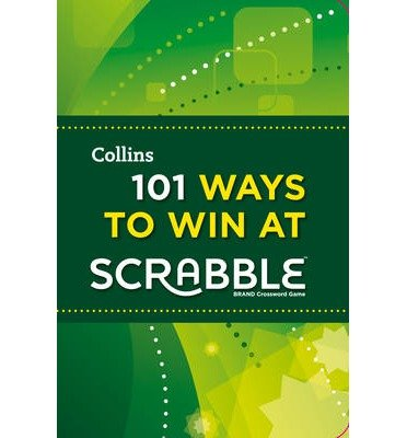 [(101 Ways to Win at Scrabble)] [ By (author) Barry Grossman ] [October, 2013]