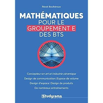 Mathématiques pour le groupement E des BTS