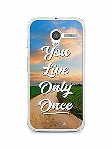 YuBingo You Live Only Once Designer Mobile Case Back Cover for Motorola X