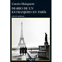 Diario de un extranjero en París (Volumen independiente)