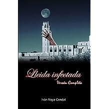 Lleida Infectada: Versión Completa