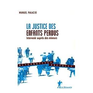 La justice des enfants perdus