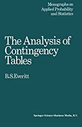 The Analysis of Contingency Tables (Monographs on Statistics and Applied Probability) by Brian Everitt (1977-01-01)