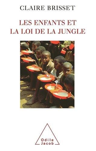 Les enfants et la loi de la jungle par Claire Brisset
