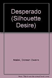 Desperado (Silhouette Desire) by Doreen Owens Malek (1986-01-01)