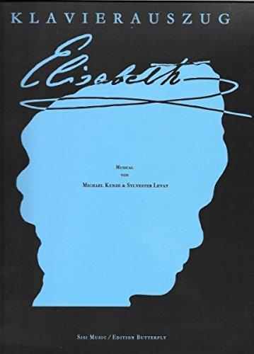 Noten ELISABETH - aktualisierte Fassung Wien 2005 (Klavierauszug/Score) (Meine Kinder Sind Wo)