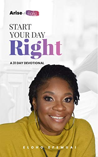 Arise with Eloho: Start Your Day Right (English Edition)