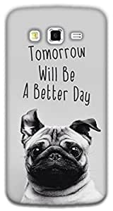 The Racoon Lean happy pug hard plastic printed back case / cover for Samsung Galaxy Grand 2
