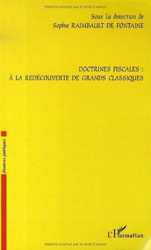 Doctrines fiscales : à la redécouverte des grands classiques par Sophie Raimbault de Fontaine