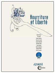 """Afficher """"Nourriture et liberté"""""""