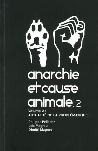 Anarchie et cause animale T02 par Collectif
