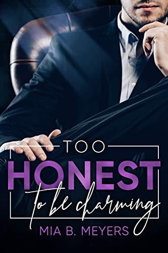 Too honest to be Charming von [B. Meyers, Mia]