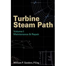 Turbine Steam Path Maintenance & Repair: Volume I: Maintenance and Repair Vol 1