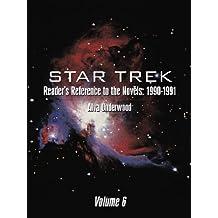 Star Trek Reader's Reference to the Novels: 1990-1991: Volume 6