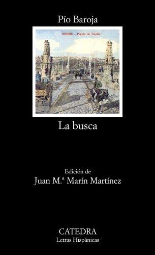La busca (Letras Hispánicas) por Pío Baroja