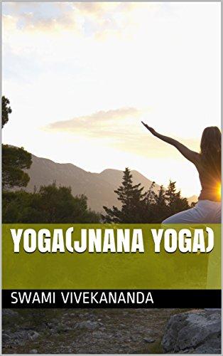Yoga(Jnana Yoga) (Volum Book 1) (English Edition)