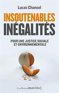 Insoutenables inégalités par Lucas Chancel