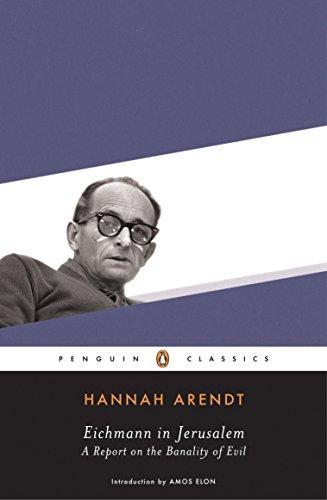 Eichmann in Jerusalem (Penguin Classics) por Hannah Arendt