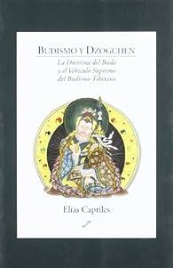 Budismo y dzogchen par Elías Capriles