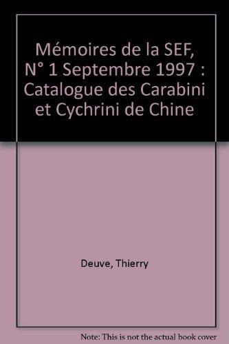 Mémoires de la SEF, N° 1 Septembre 1997 : Catalogue des Carabini et Cychrini de Chine