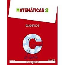 Matemáticas 2. Cuaderno 3. (Aprender es crecer) - 9788467874105
