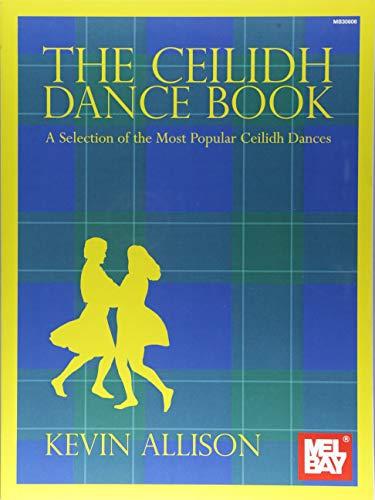 Kevin Allison: The Ceilidh Dance Book -For Mandolin or Violin- (Book): Noten, Sammelband für Mandoline