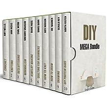 DIY MEGA Bundle: Amazing DIY Hacks and Crafts for Beginners (English Edition)