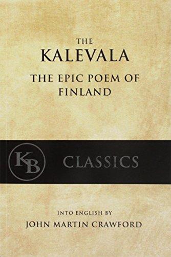 Kalevala: The Epic Poem of Finland por John Martin Crawford
