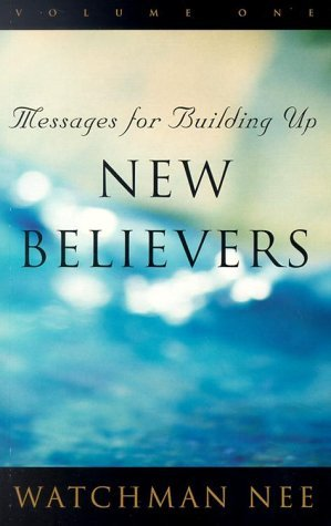 Watchman Nee-set (Messages for Building Up New Believers (3 volume set) by Watchman Nee (1997-09-01))
