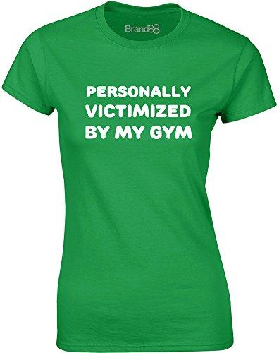 Brand88 - Personally Victimized by My Gym, Gedruckt Frauen T-Shirt Grün/Weiß
