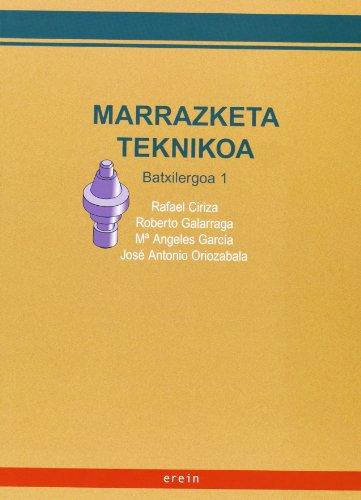 Marrazketa Teknikoa 1Batxilergoa/ - 9788497461207