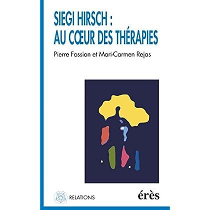 Siegi Hirsch : au coeur des thérapies (Relations)