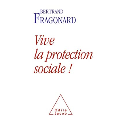 Vive la protection sociale ! (Sciences Humaines)