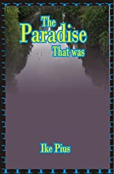 The Paradise That Was