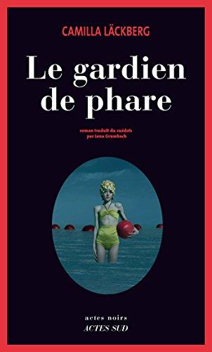 Le Gardien de phare (Actes noirs) (French Edition) eBook: Camilla ...
