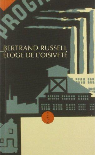 Eloge de l'Oisiveté par Bertrand Russell