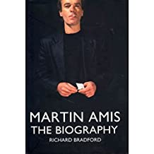 [Martin Amis: The Biography] (By: Richard Bradford) [published: November, 2011]