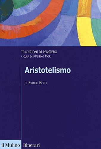 Aristotelismo. Tradizioni di pensiero