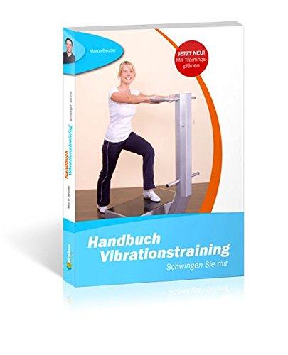 Preisvergleich Produktbild Handbuch Vibrationstraining: Schwingen Sie mit