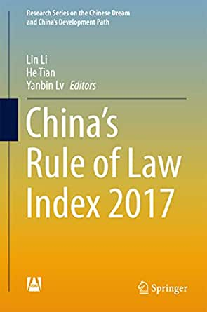 China's Rule of Law Index 2017 (Research Series on the