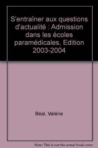 Concours Paramédical : S'entraîner aux questions d'actualité, Concours médico-sociaux (Admission dans les écoles paramédicales)