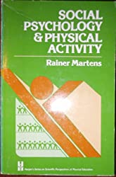 Social Psychology and Physical Activity.