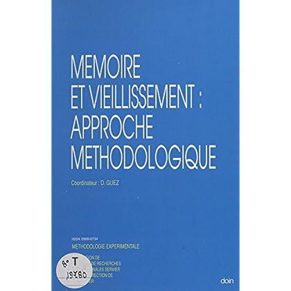 Mémoire et vieillissement : approche méthodologique (Méthodologie expérimentale)