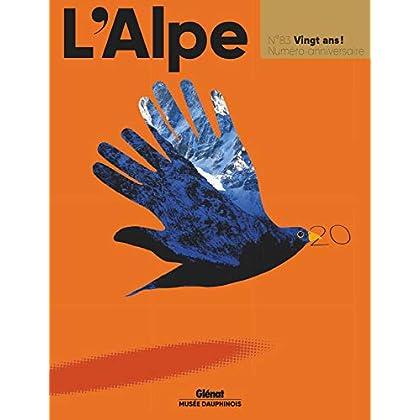 L'Alpe 83 - 20 ans: 20 ans! Numéro anniversaire