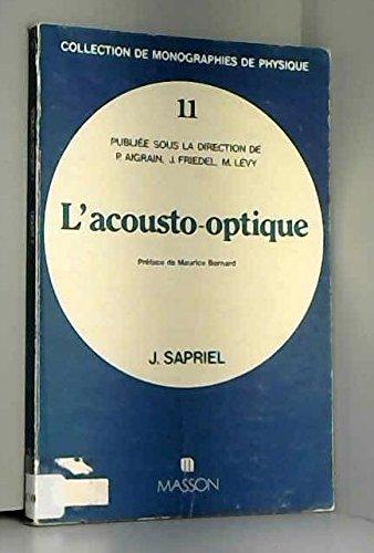 L'Acousto-optique par Marc Sapriel