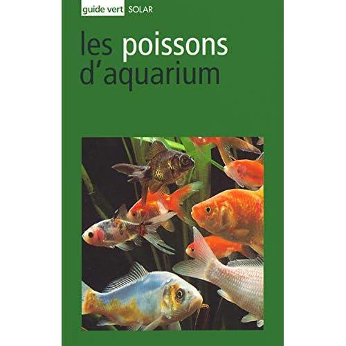 Guide vert : Poissons d'aquarium