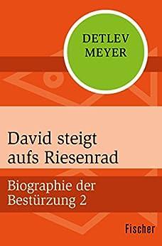 Detlev Meyer: David steigt aufs Riesenrad; Gay-Werke alphabetisch nach Titeln