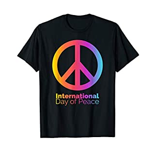 The International Day of Peace - Peace Day - September 21st  T-Shirt