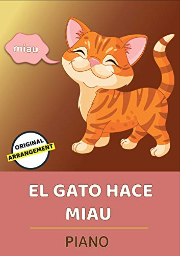 El Gato Hace Miau por traditional